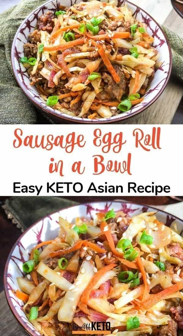 Sausage egg roll in a bowl, easy Asian keto recipe
