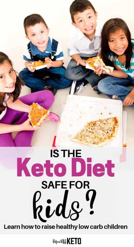 Keto for kids: Is the keto diet safe for kids? Find out all about howto raise healthy low carb children on the ketogenic diet. Get a sample keto meal plan and grocery list. Why you should not do strict keto with children or why you should. #keto #ketodiet #ketokids #lchf