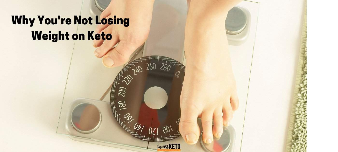 Are You In Ketosis but Gaining Weight? Did You Hit a Keto Plateau? Here's Why