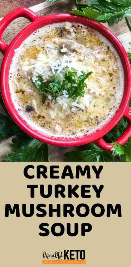 Creamy Keto Turkey Mushroom Soup pin image