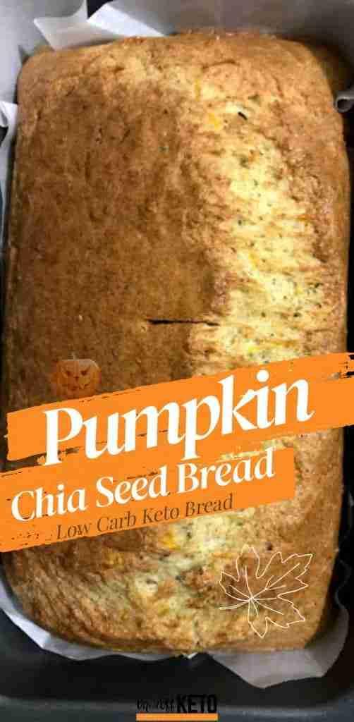 Keto Pumpkin Chia Seed Bread