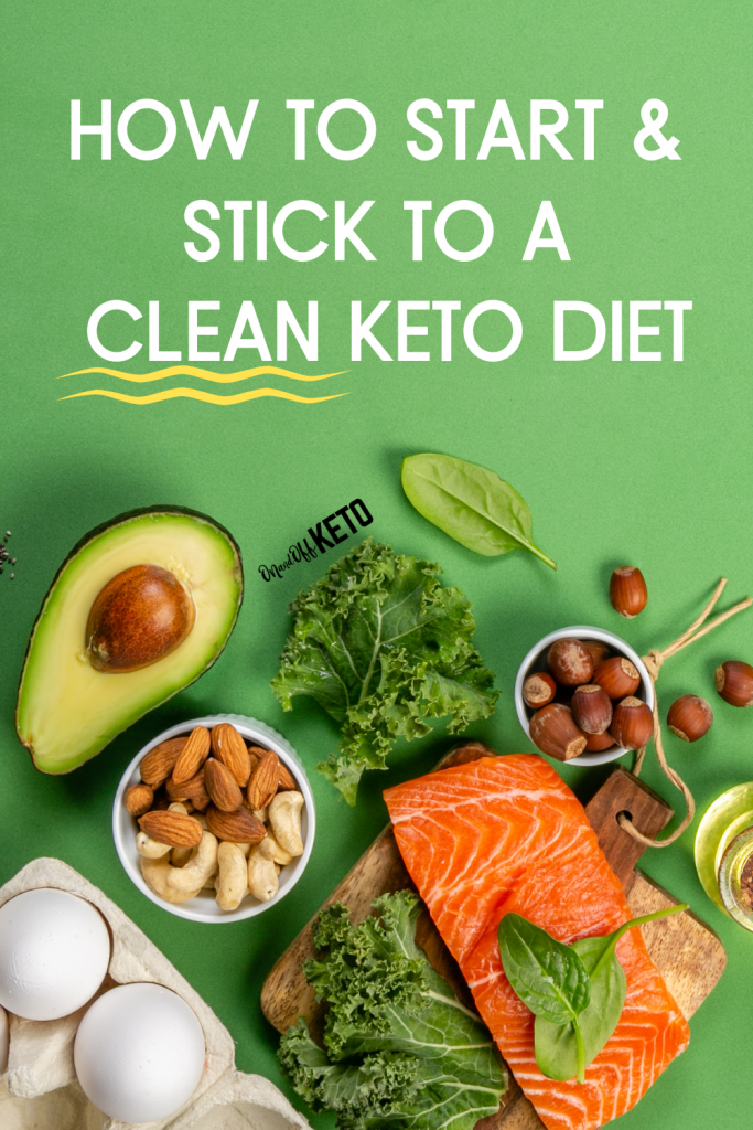 How to stick to a clean keto diet