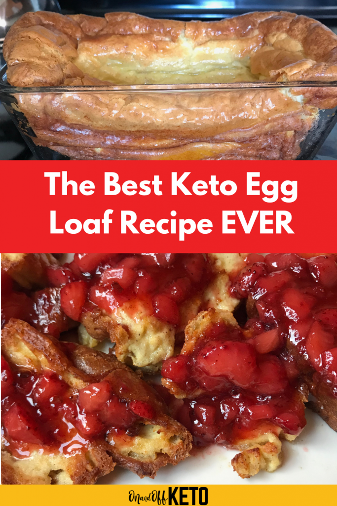 Keto Egg Loaf Recipe, only 4 ingredients, easy and delish!