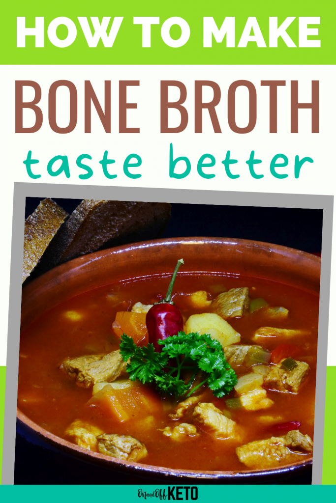 3 Different Ways to Make Bone Broth at Home + How to Make Bone Broth Taste Better