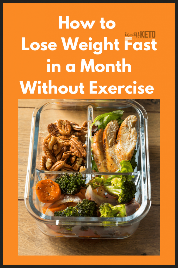 How to Lose Weight Fast in a Month Without Exercise